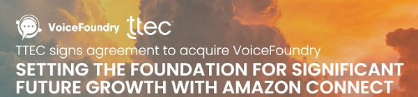 VoiceFoundry & TTEC together for Amazon Connect