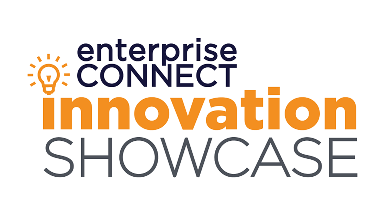 Enterprise Connect Innovation Showcase